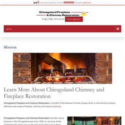 About Chicagoland Fireplace and Chimney Restoration