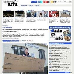 Chicheboville. Un chèque en carton géant pour payer ses impôts en Normandie : Valentin fait le buzz « Article « Normandie-actu