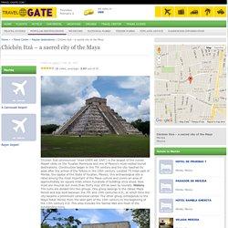 Chichén Itzá – a sacred city of the Maya