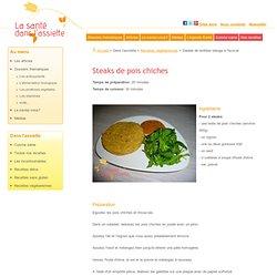 Steaks de pois chiches: recette végétarienne