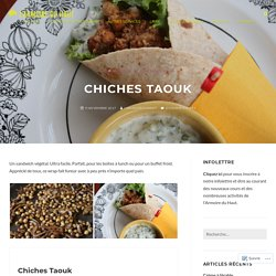 Chiches Taouk – L'Armoire du Haut