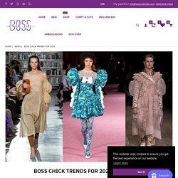 Boss chick trends for 2020 – BossChickLife