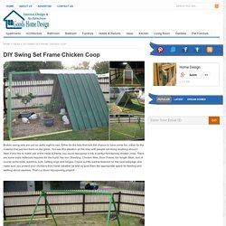 DIY Swing Set Frame Chicken Coop