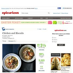Chicken and Biscuits Recipe at Epicurious