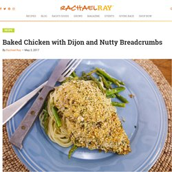 Baked Chicken with Dijon and Nutty Breadcrumbs - Rachael Ray