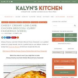 Cheesy Creamy Low-Carb Chicken Broccoli Curry Casserole (Video)