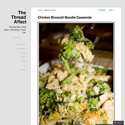 Chicken Broccoli Noodle Casserole