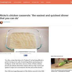 Nicko's chicken casserole: 'the easiest and quickest dinner that you can do'