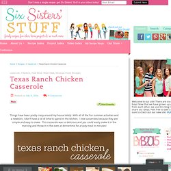 Texas Ranch Chicken Casserole