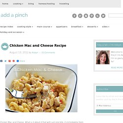 Chicken Mac and Cheese Recipe