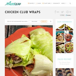Chicken Club Wraps