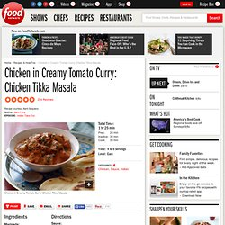 Chicken in Creamy Tomato Curry: Chicken Tikka Masala Recipe : Aarti Sequeira