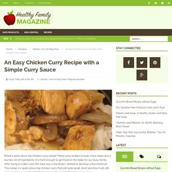 An Easy Chicken Curry Recipe with a Simple Curry Sauce