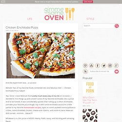 Chicken Enchilada Pizza Recipe