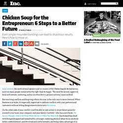 Chicken Soup for the Entrepreneur: 6 Steps to a Better Future