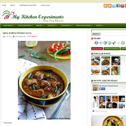 Spicy Andhra Chicken Curry ~ My Kitchen Experiments