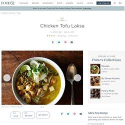 Chicken Tofu Laksa Recipe on Food52