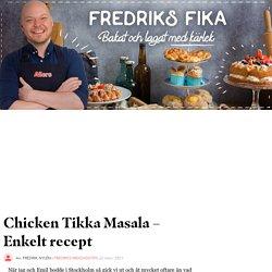 Chicken Tikka Masala – Enkelt recept