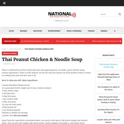 Thai Peanut Chicken & Noodle Soup