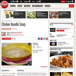 Chicken Noodle Soup Recipe : Anne Burrell