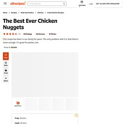 The Best Ever Chicken Nuggets Recipe