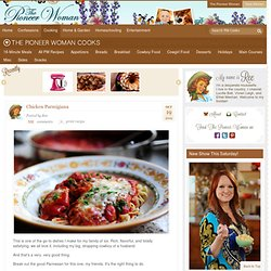 Chicken Parmigiana | The Pioneer Woman Cooks | Ree Drummond