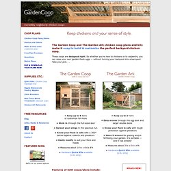 Chicken Coop Plans - Keep Chickens In Style ::: TheGardenCoop.com