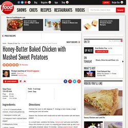 Honey-Butter Baked Chicken with Mashed Sweet Potatoes Recipe : Emeril Lagasse
