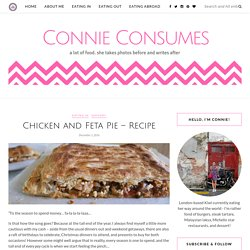 Chicken and Feta Pie - Recipe - Connie Consumes