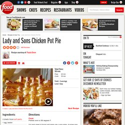 Lady and Sons Chicken Pot Pie Recipe : Paula Deen