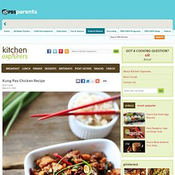 Easy Chinese Food Restaurant Recipes . Kitchen Explorers . PBS Parents