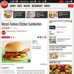 Almost-Famous Chicken Sandwiches Recipe