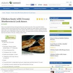Chicken Saute With Creamy Mushroom & Leek Sauce