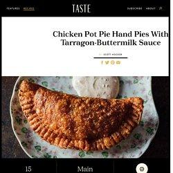 Chicken Pot Pie Hand Pies With Tarragon-Buttermilk Sauce