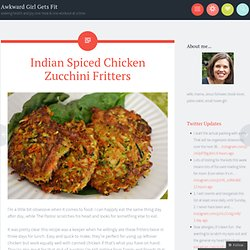 Indian Spiced Chicken Zucchini Fritters