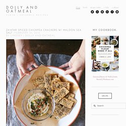 za'atar spiced chickpea crackers w/ maldon sea salt — dolly and oatmeal