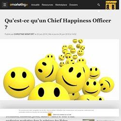 Qu'est-ce qu'un Chief Happiness Officer ? - Métier