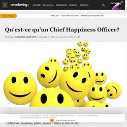 Qu'est-ce qu'un Chief Happiness Officer? - Métier