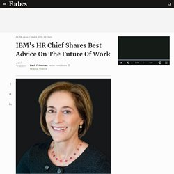 IBM's HR Chief Shares Best Advice On The Future Of Work