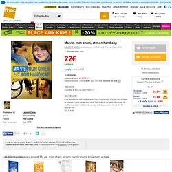 Ma vie, mon chien, et mon handicap - DVD Zone 2 - Fnac.com - Laurent Cistac