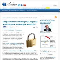 Google France : le chiffrage des pages de résultats arrive, catastrophe annoncée !