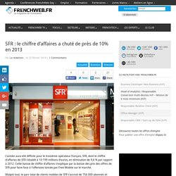 SFR : le chiffre d'affaires a chuté de près de 10% en 2013
