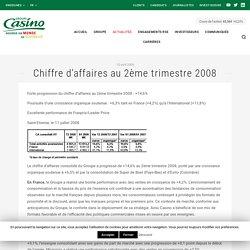 Chiffre d'affaires au 2ème trimestre 2008 - Groupe Casino