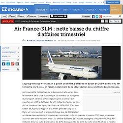 Sociétés : Air France-KLM : nette baisse du chiffre d'affaires trimestriel