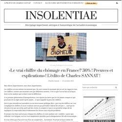 «Le vrai chiffre du chômage en France? 30% ! Preuves et explications»! L'édito de Charles SANNAT !