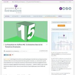 Chiffre du mois #42 : la formation dans la loi Travail en 15 mesures