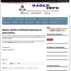 Alphabet, symboles et chiffrement maçonniques en police d'écritu