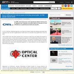 Aucun chiffrement des mots de passe et données personnelles : la CNIL épingle Optical Center