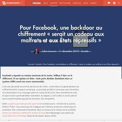 Pour Facebook, une backdoor au chiffrement « serait un cadeau aux malfrats et aux États répressifs » - Société