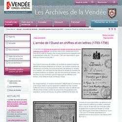 L'armée de l'Ouest en chiffres et en lettres (1793-1796) / Quoi de neuf ? / Actualité / Connaître les Archives